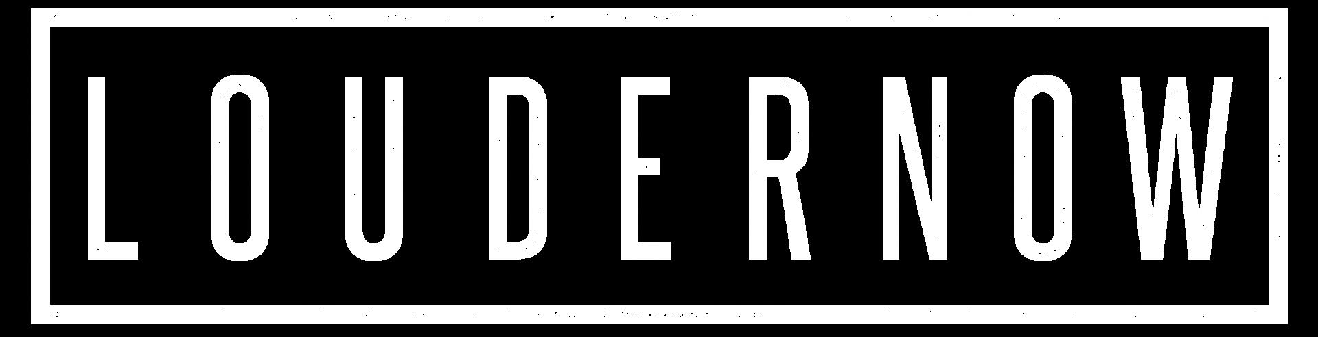 LOUDERNOW